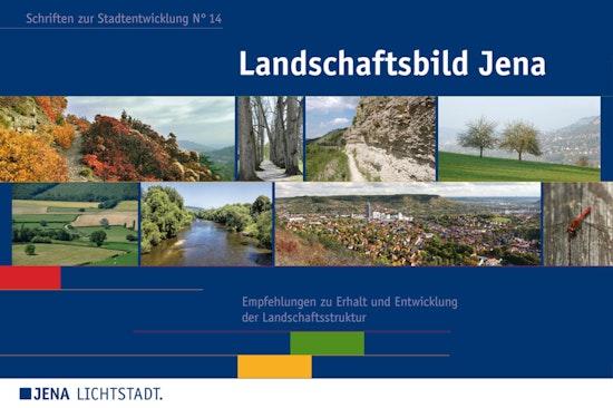 Landschaftsbild Jena, Schriften zur Stadtentwicklung Nr. 14