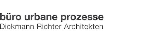 büro urbane prozesse - Dickmann Richter Architekten