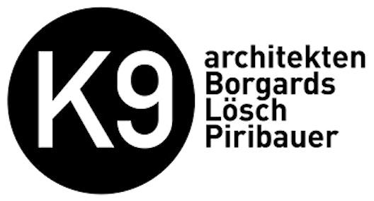 K9 ARCHITEKTEN  Borgards.Lösch.Piribauer