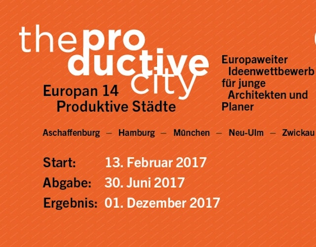 EUROPAN 14 The Productive Cities – Die produktiven Städte